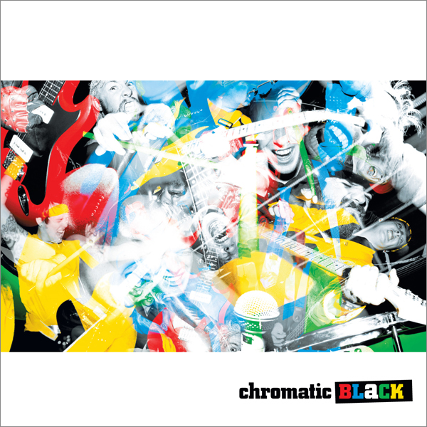 chromatic BLaCK - chromatic BLaCK