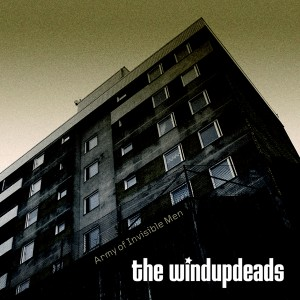 The Windupdeads - Army Of Invisible Men