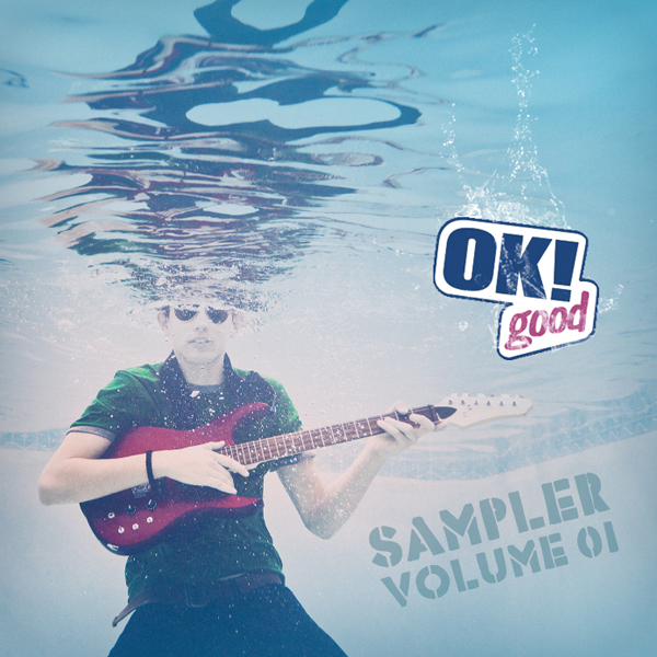 OK!Good Records Sampler Volume 1