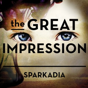 SPARKADIA – The Great Impression CD