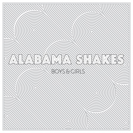 The Alabama Shakes - Boys and Girls