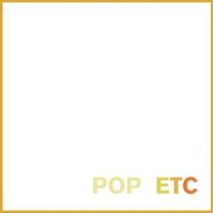 POP ETC Releases New Mix Tape