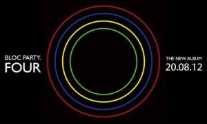 """Stream Bloc Party's New Album """"Four"""""""