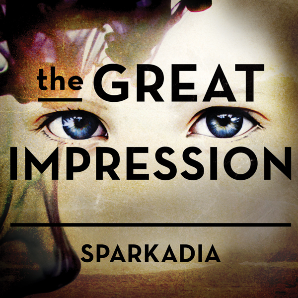"We got Sparkadia's ""The Great Impression"" streaming on our YouTube channel now!"