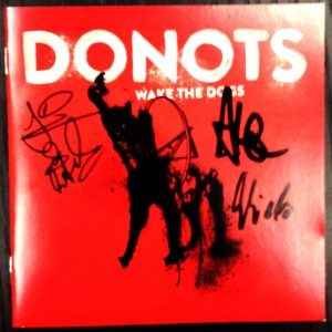 "Autographed Donots ""Wake The Dogs"" CD"