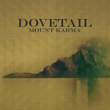 Dovetail – Mount Karma