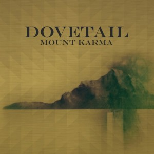 DOVETAIL - Mount Karma CD