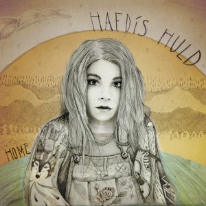 "Hafdis Huld's ""Home"" Out Now!"