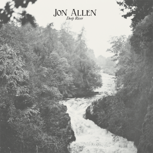 JON ALLEN - Deep River CD