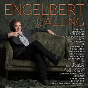 New Engelbert Humperdinck Duets CD 'Engelbert Calling' Out Today!