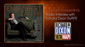 Engelbert Humperdinck Interview with Richard Dixon (1070 WAPI)