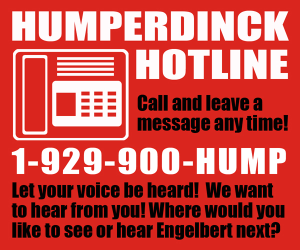 Humperdinck Hotline
