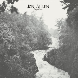 Stream Jon Allen's album Deep River on YouTube