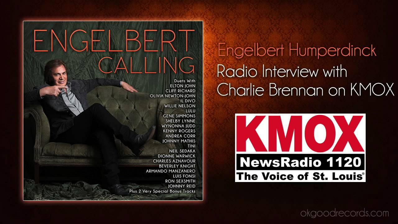 Engelbert Humperdinck Interview with Charlie Brennan (1120 KMOX)