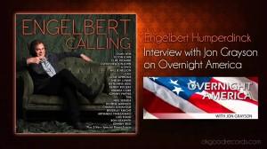 Engelbert Humperdinck Interview with Jon Grayson on Overnight America