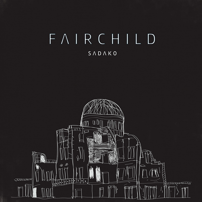 Fairchild - Sadako EP