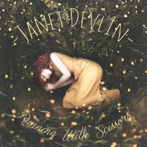 JANET DEVLIN - Running With Scissors CD