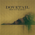 Dovetail – Mount Karma