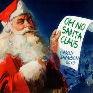 Carly Jamison - Oh No Santa Claus