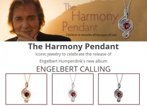 Engelbert Humperdinck's Harmony Pendant Now Available at EHCalling.com