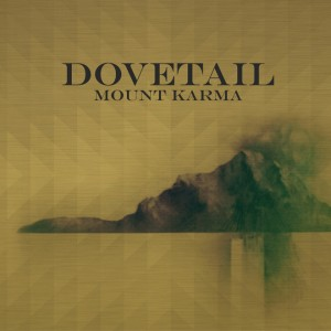 Dovetail - Mount Karma