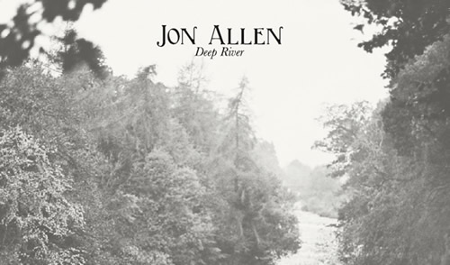 jon-allen-deep-river long