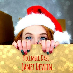 "Pre-Order  Janet Devlin's New Festive EP ""December Daze"" Now!"