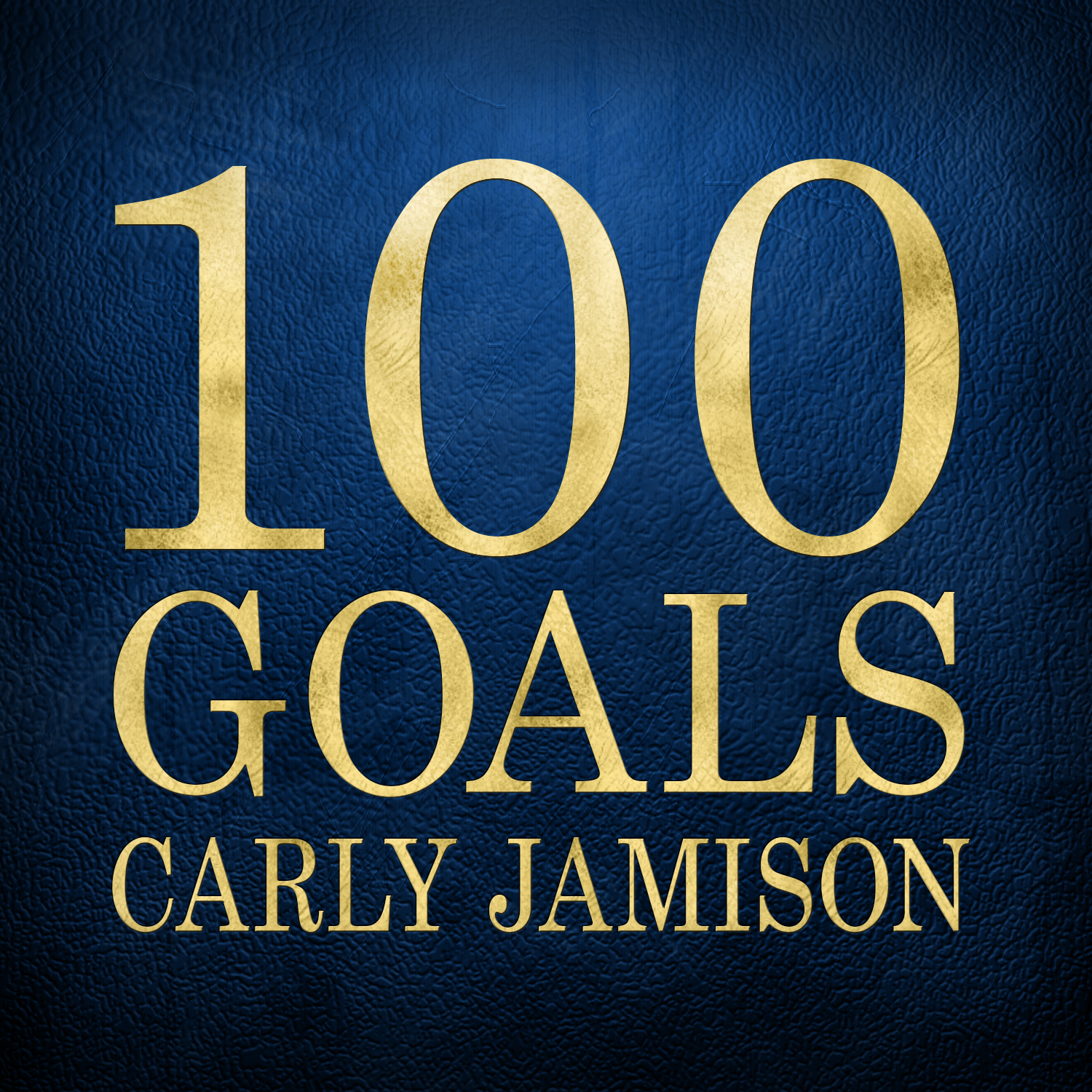Carly Jamison - 100 Goals