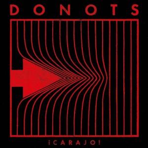 DONOTS - ¡CARAJO! CD