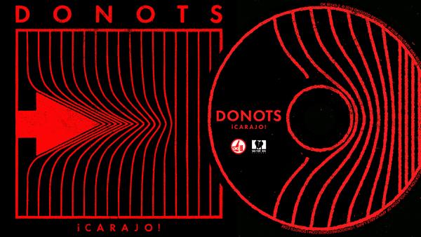 DONOTS - ¡CARAJO! (Album Sampler)