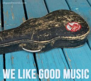 We Like Good Music