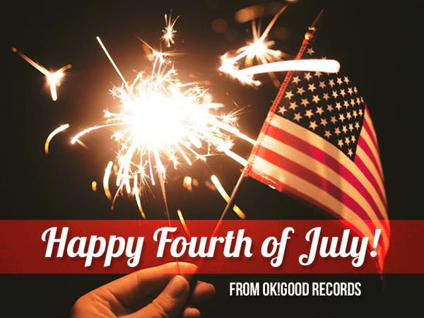 Happy 4th of July From OK!Good Records!