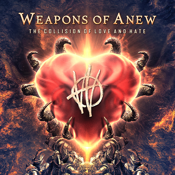 WEAPONS OF ANEW - The Collision of Love and Hate CD