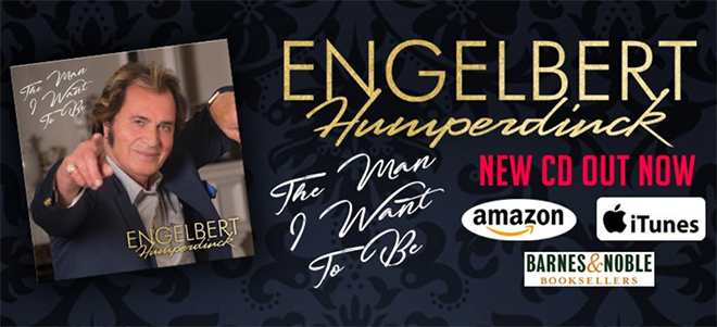 Engelbert Humperdinck - The Man I Want to Be - Out Now