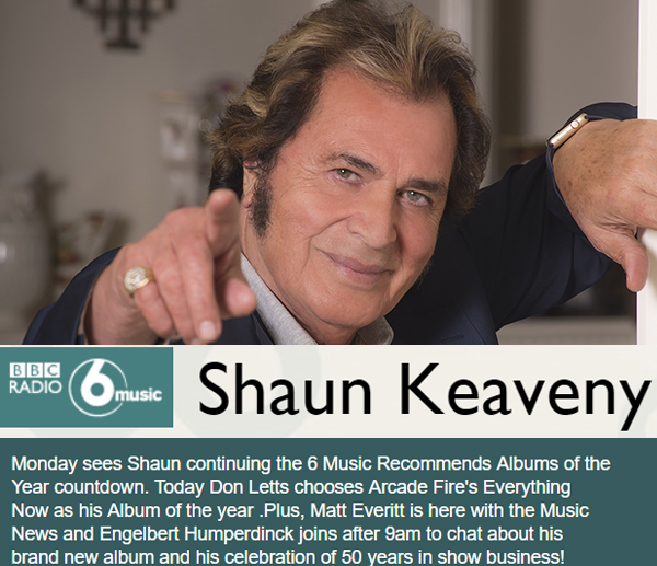 Engelbert on BBC Radio 6 with Shaun Keaveny