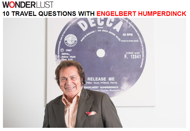Wonderlust - 10 Travel Questions with Engelbert Humperdinck
