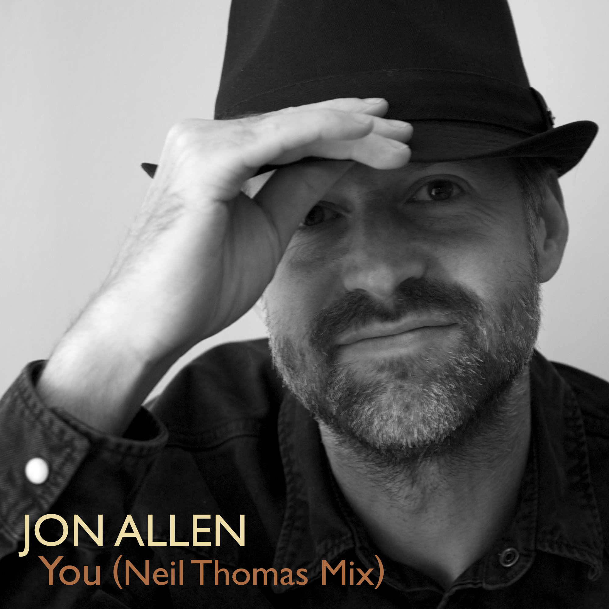 "Jon Allen Releases New Single ""You (Neil Thomas Mix)"""