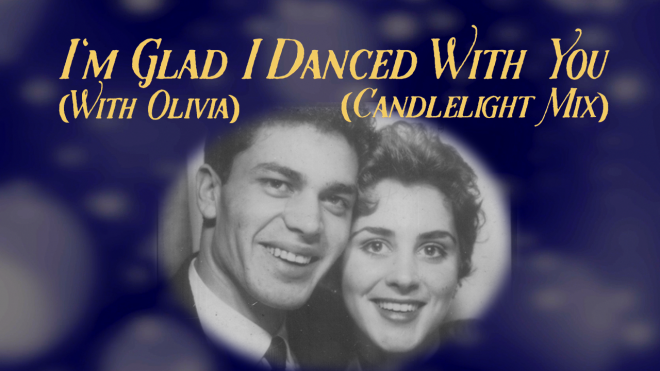 "Engelbert Humperdinck ""I'm Glad I Danced With You (with Olivia) Candlelight Mix"" Lyric Video"