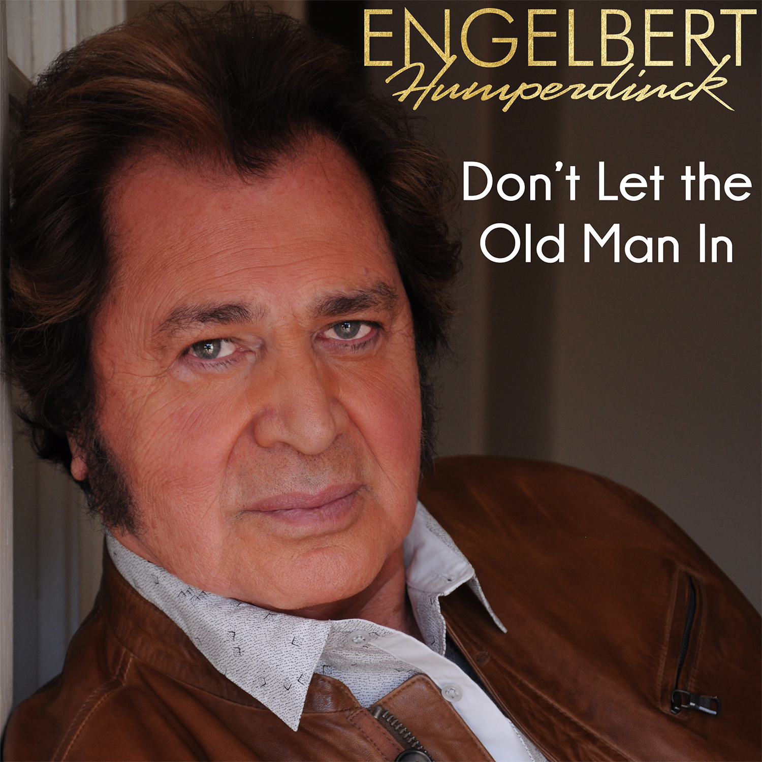Engelbert Humperdinck - Don't Let the Old Man In - Cover Art