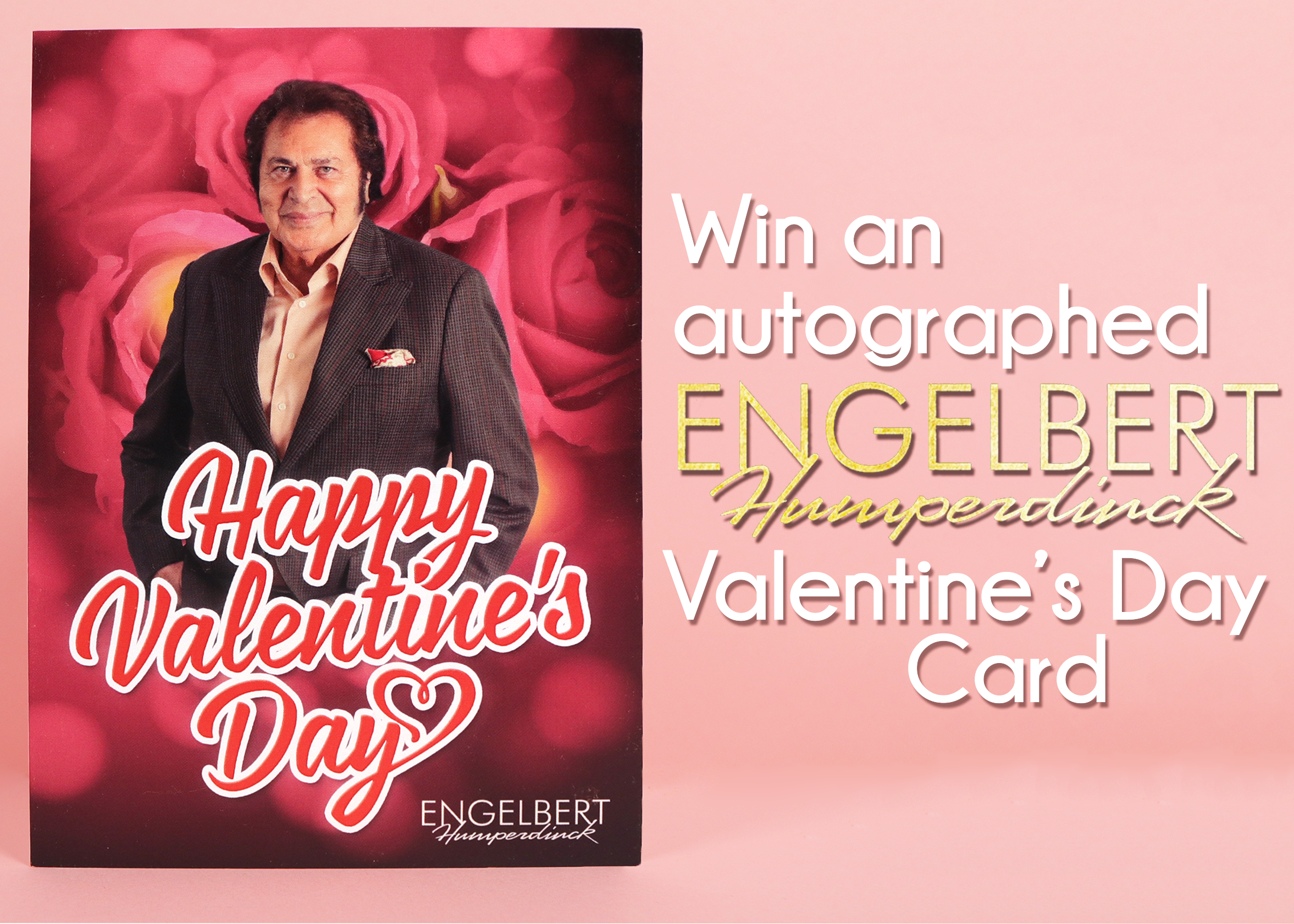 Win an Autographed Engelbert Humperdinck Valentine's Day Card!