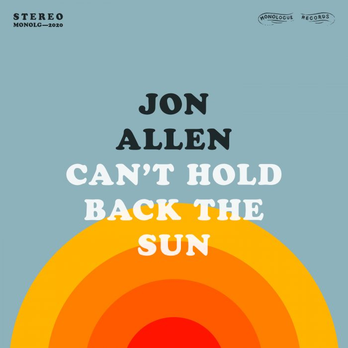 Jon Allen - Can't Hold Back the Sun