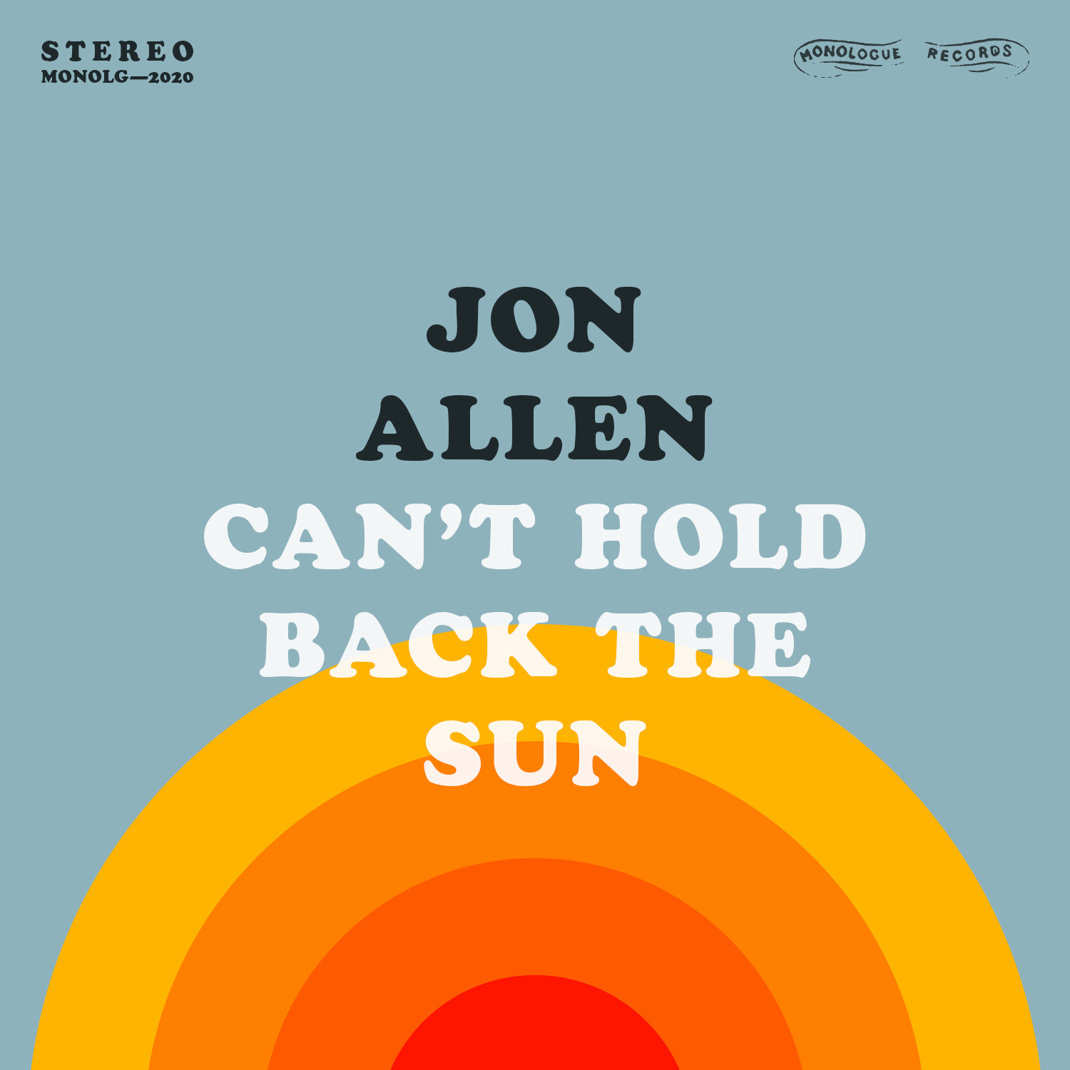 "Jon Allen Releases ""Can't Hold Back the Sun"" an Optimistic Look Towards the Post-Lockdown Future"