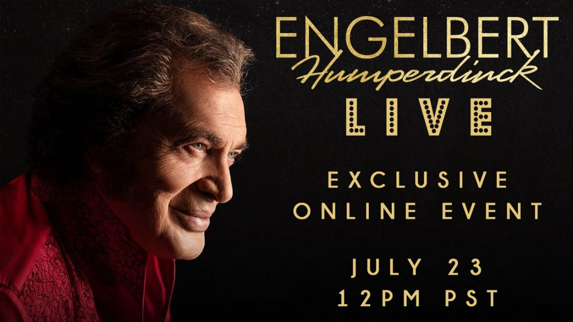 Engelbert Humperdinck invites you to a special livestreamed performance, Engelbert Live!