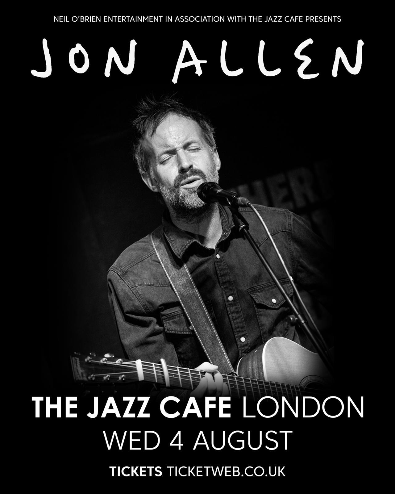 Jon Allen - Live at The Jazz Cafe - 4 Aug 2021